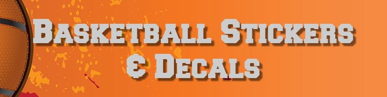 Basketball Decals and Stickers