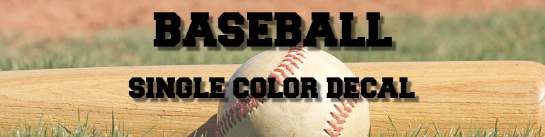 Single Color Baseball Decal